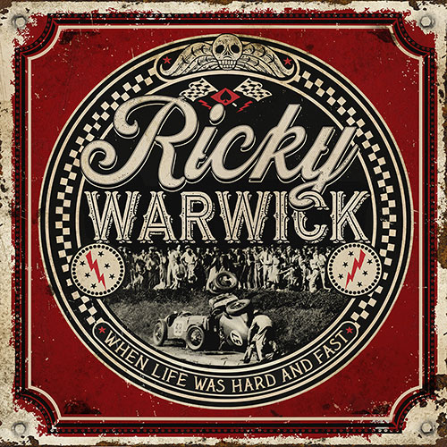 Ricky Warwick When Life Was Hard And Fast 500px